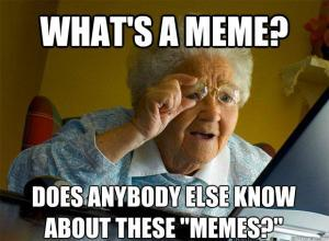 A Brief History of Memes and How They're Destroying Our ...
