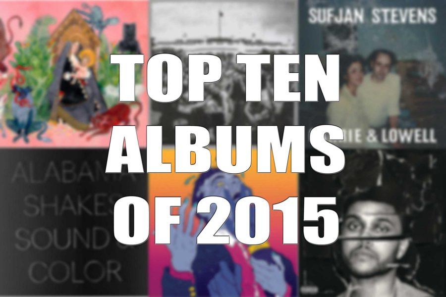 The Top Ten Albums of 2015