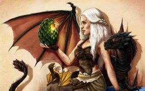 Mother of Dragons, Rightful Queen of Westeros