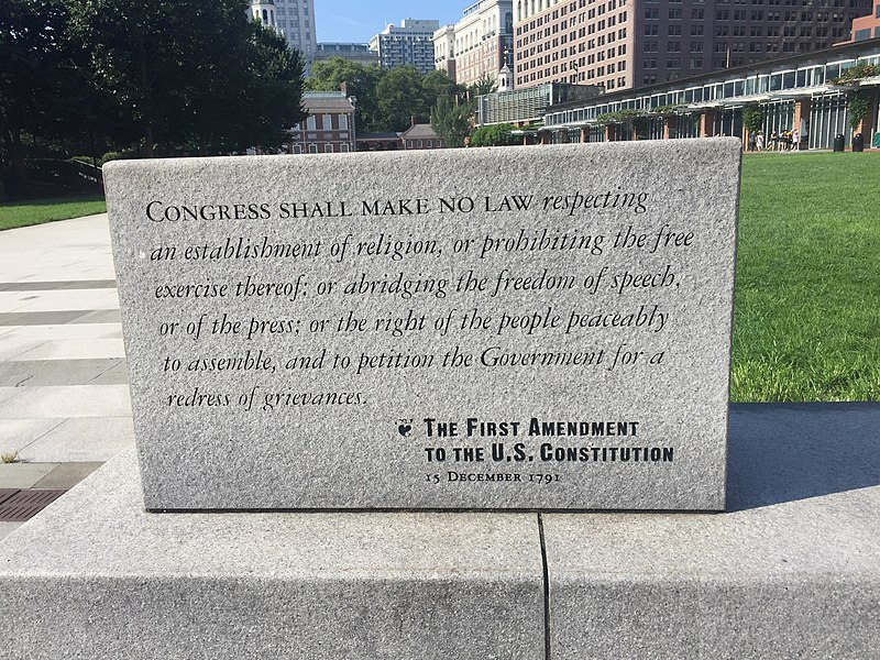First Amendment of the U.S. Constitution (Courtesy Wikimedia Commons)
