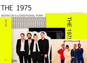 """(The 1975's """"Notes On A Conditional Form"""" 