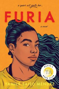 'Furia': Yamile Saied Méndez's Fiery and Inspiring YA Debut