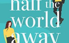 Half the World Away book cover. (Design by Lily Wilson | Courtesy Rebecca Banks)