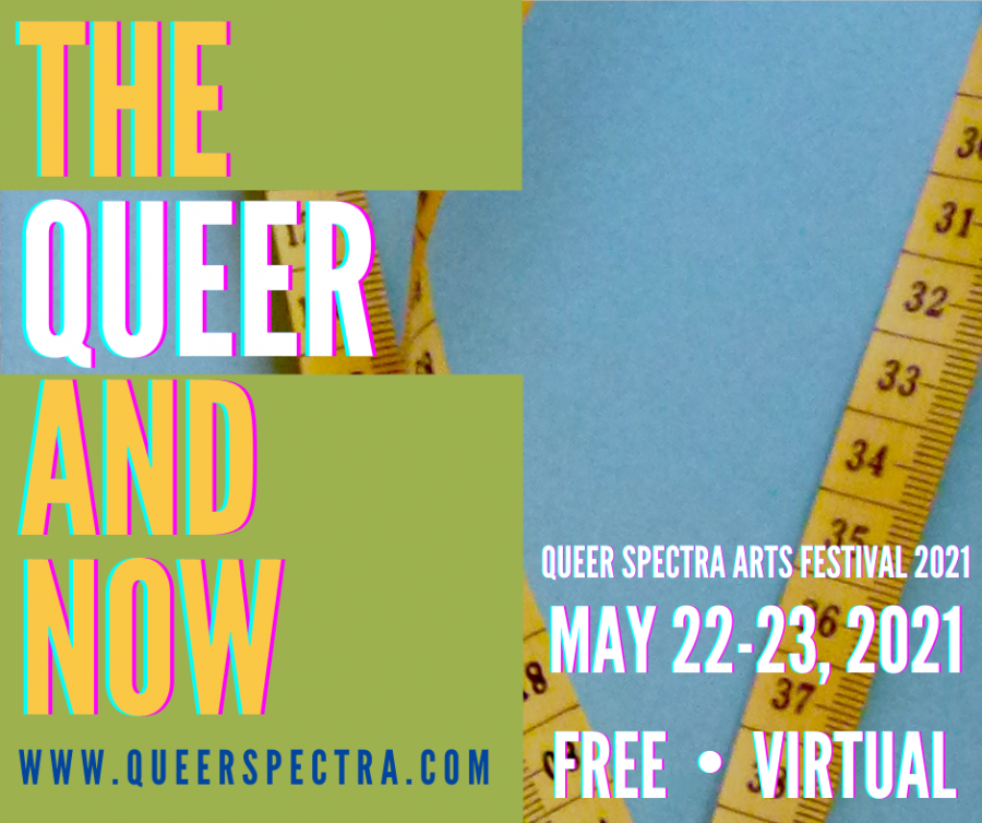 Poster for the Queer Spectra Arts Festival 2021: The Queer and Now. (Courtesy Queer Spectra Arts Festival)