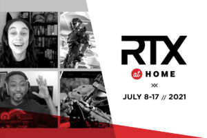 RTX at Home Entertains Audiences Virtually for a Second Year